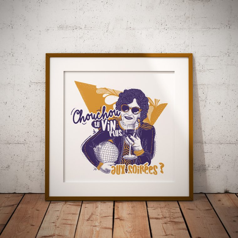 Affiche Vin Humour 30x30 Chouchou, tu vin plus aux soirées