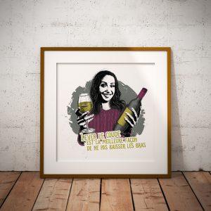 Affiche Vin Humour 30x30 Lever le coude est la meilleure façon de ne pas baisser les bras