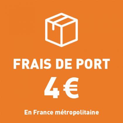 Frais de port 4 € en France métropolitaine